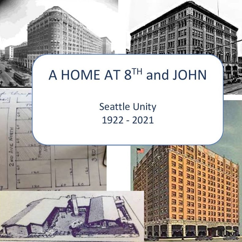 A Home at 8th and John - Seattle Unity History