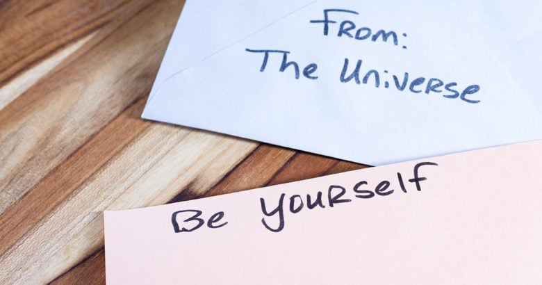 Note from universe be yourself